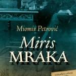 Miris mraka - Miomir Petrović