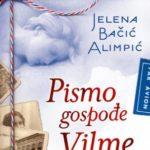 Pismo gospođe Vilme - Jelena Bačić Alimpić